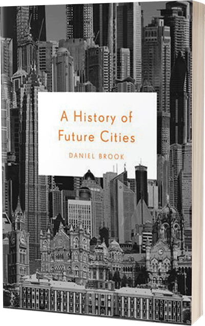 A History Of Future Cities Pb Hcc